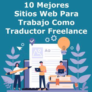 10 Mejores Sitios Web Para Trabajo Como Traductor Freelance