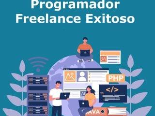 Como Ser Un Programador Freelance Exitoso
