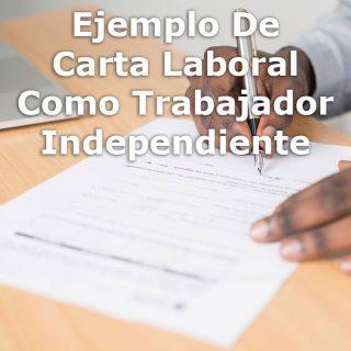 Ejemplo De Carta Laboral Como Trabajador Independiente